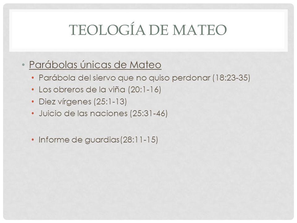 Teología de mateo Parábolas únicas de Mateo