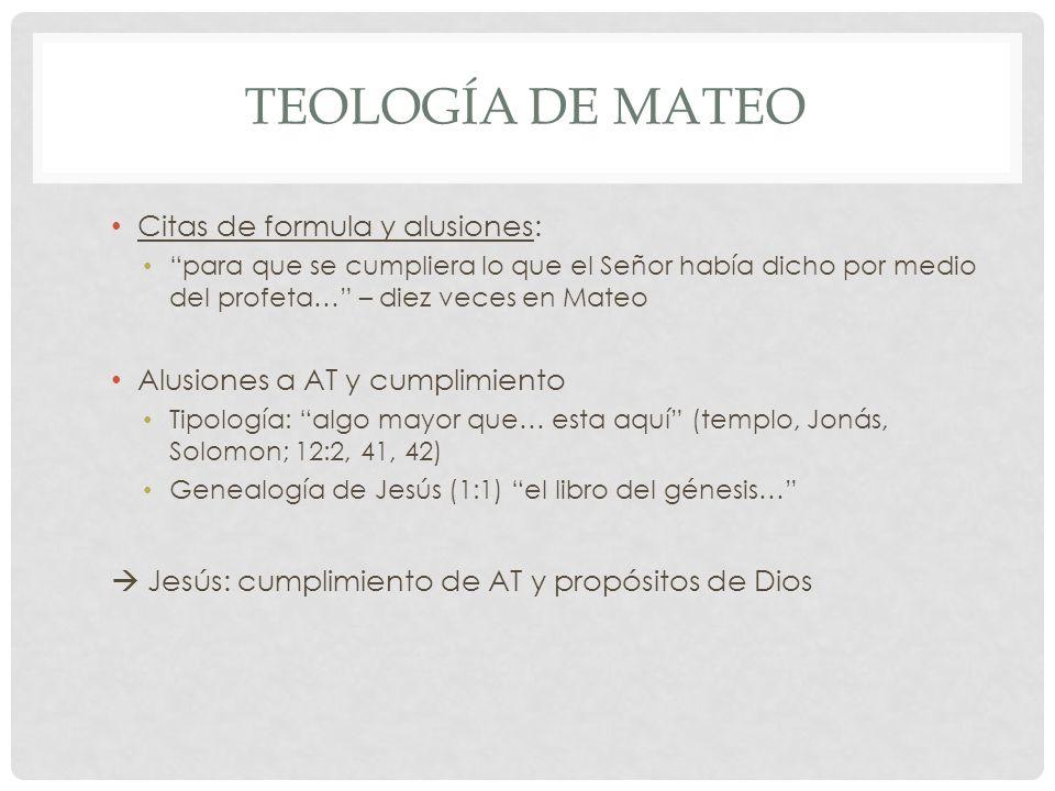 Teología de mateo Citas de formula y alusiones:
