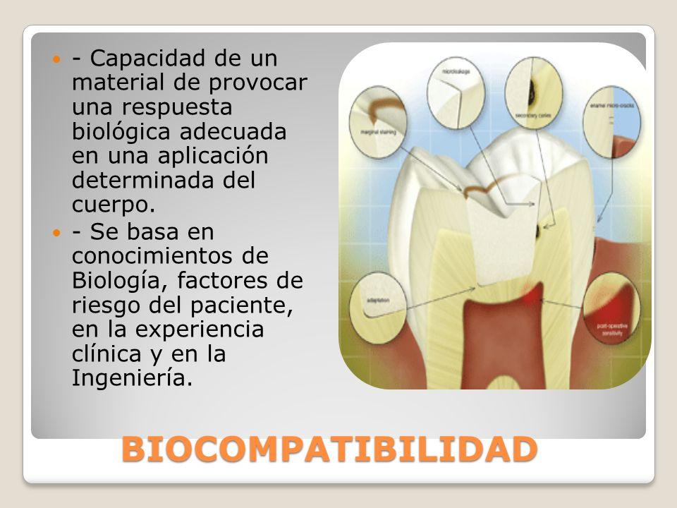 - Capacidad de un material de provocar una respuesta biológica adecuada en una aplicación determinada del cuerpo.