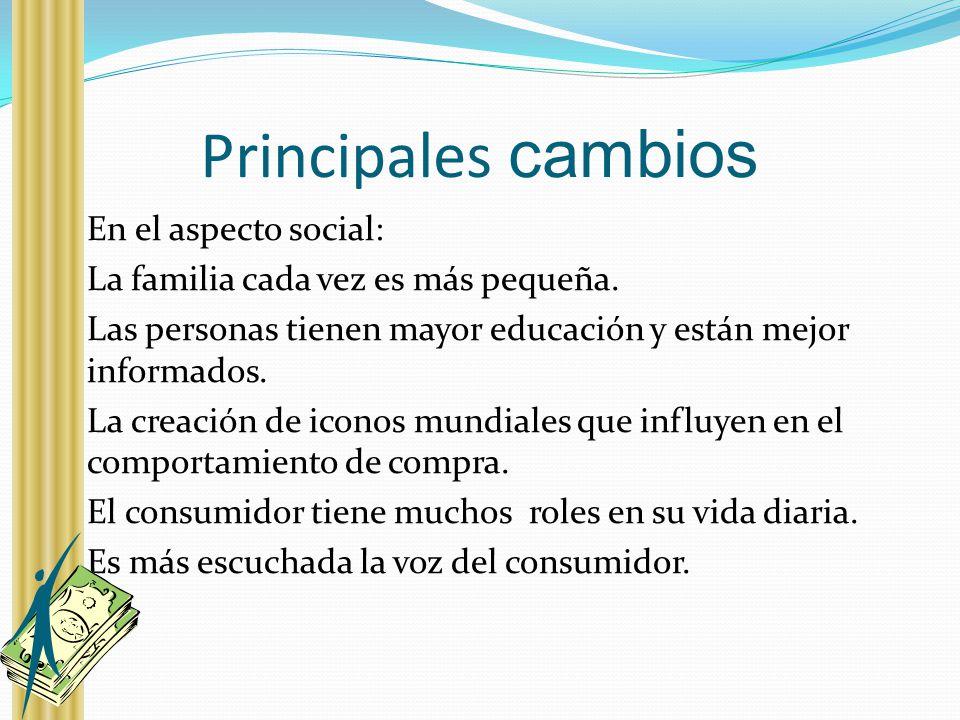 Principales cambios En el aspecto social: