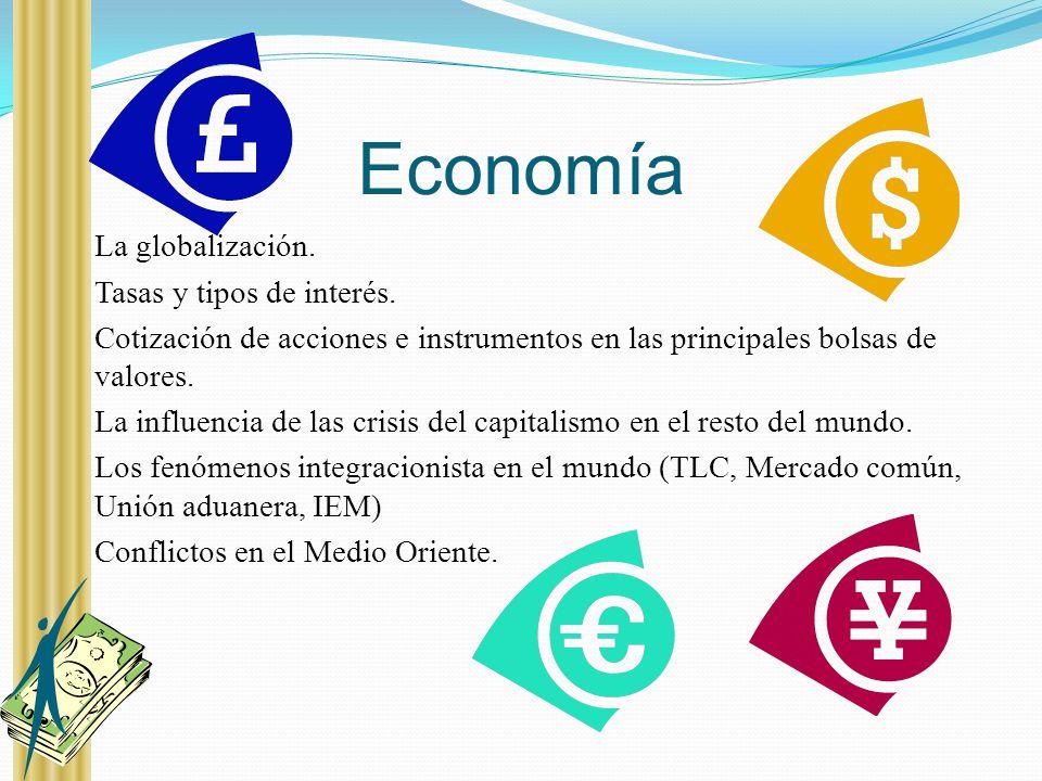 Economía La globalización. Tasas y tipos de interés.