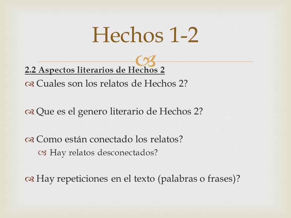 Hechos 1-2 Cuales son los relatos de Hechos 2