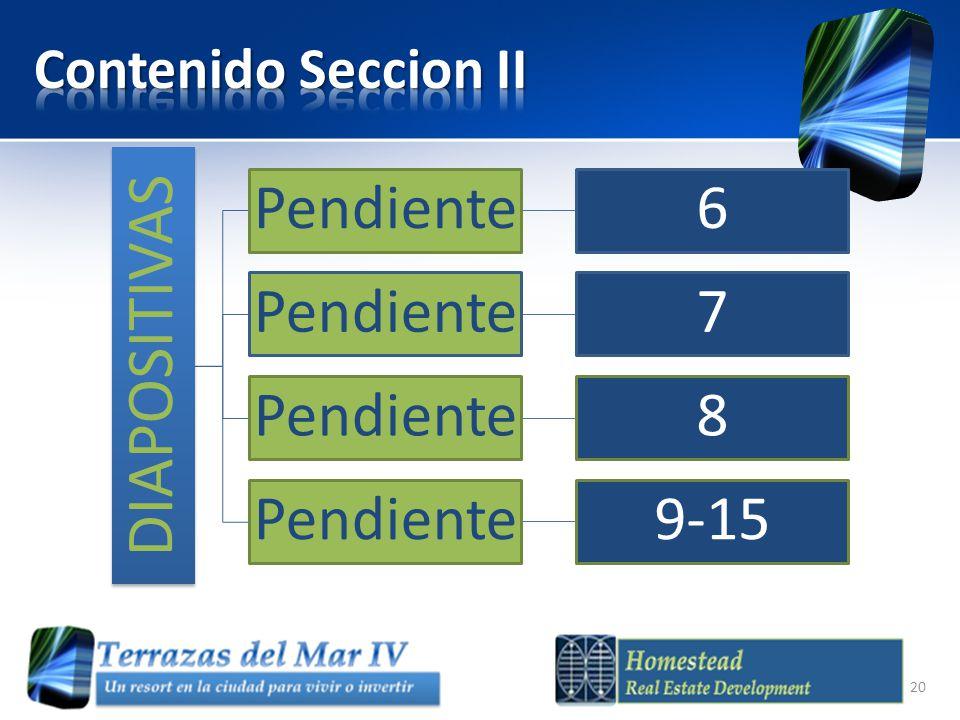 Contenido Seccion II DIAPOSITIVAS Pendiente 6 7 8 9-15