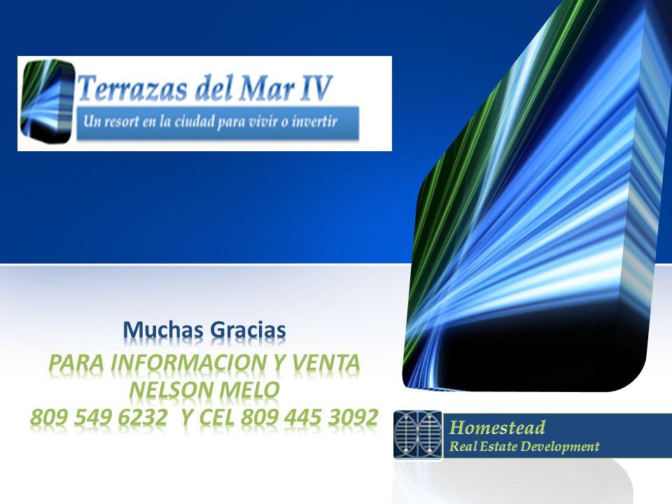 PARA INFORMACION Y VENTA NELSON MELO 809 549 6232 Y CEL 809 445 3092