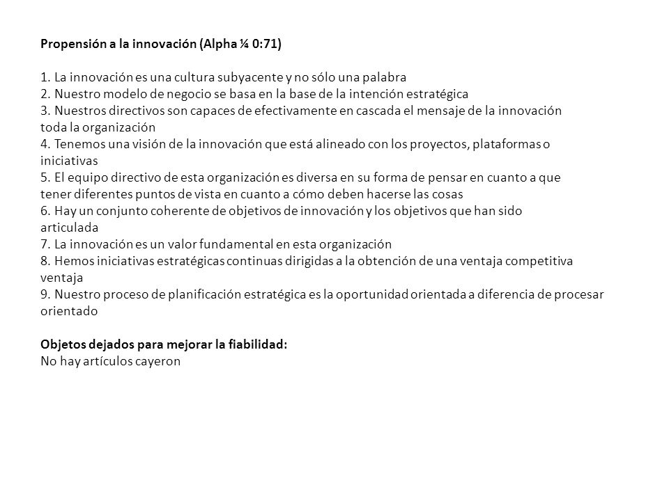 Propensión a la innovación (Alpha ¼ 0:71) 1