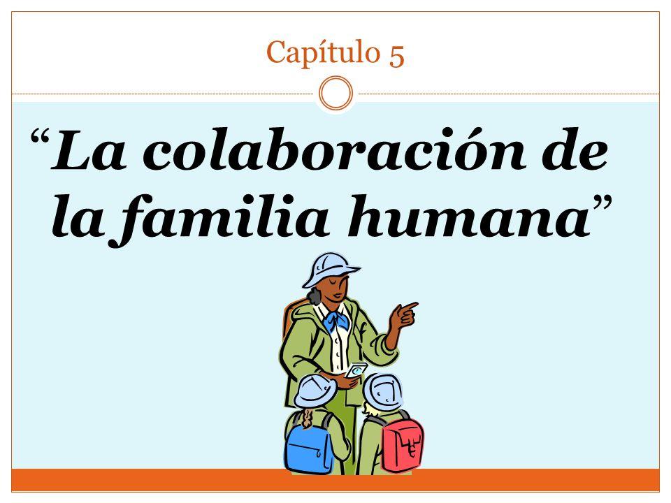La colaboración de la familia humana