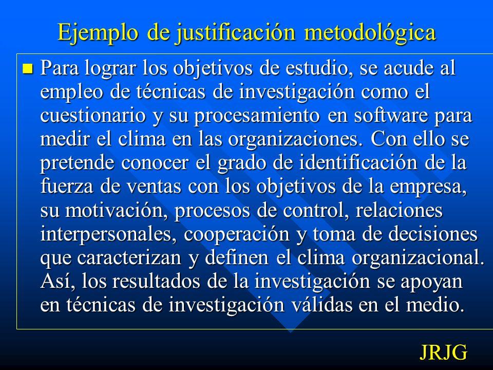 Ejemplo de justificación metodológica