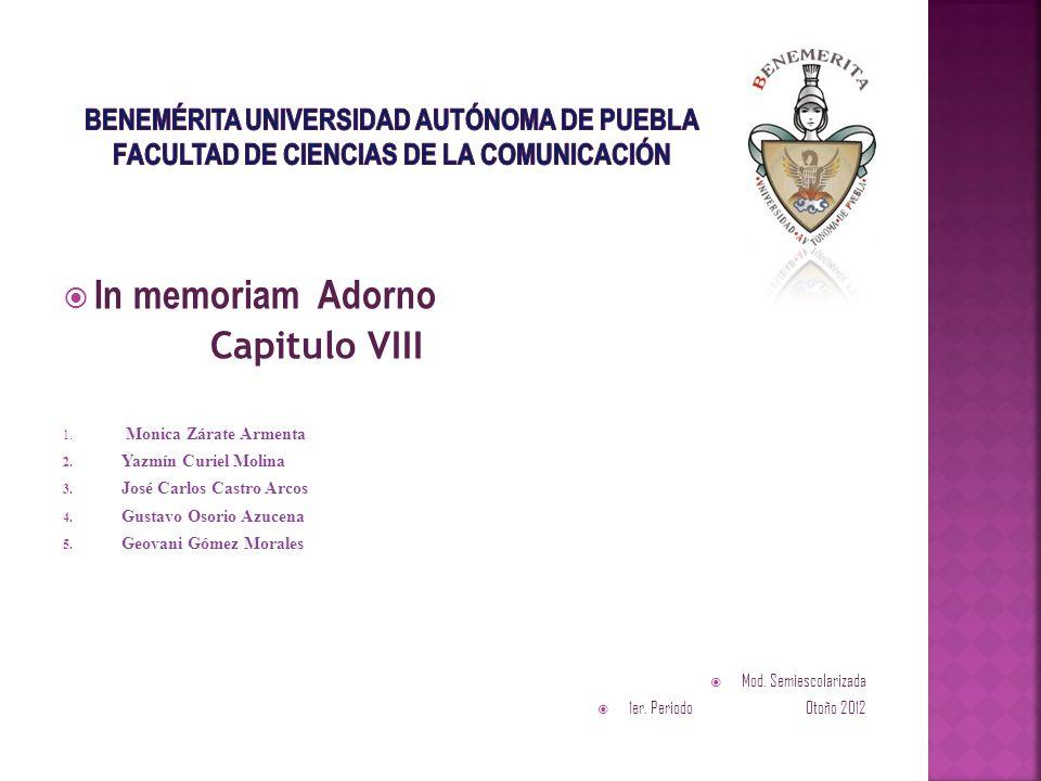 In memoriam Adorno Capitulo VIII