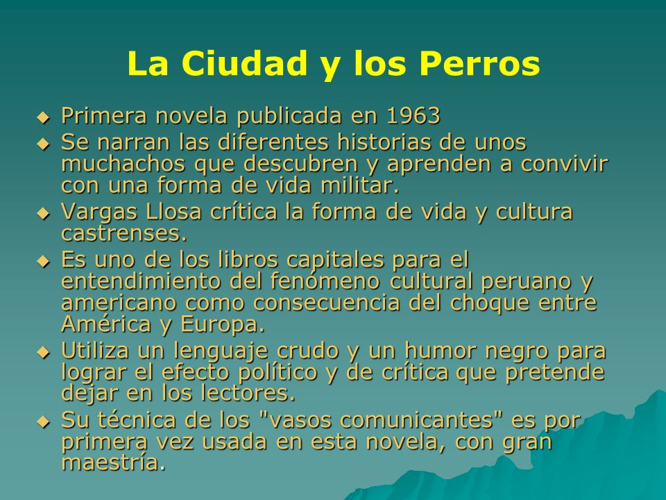 La Ciudad y los Perros Primera novela publicada en 1963