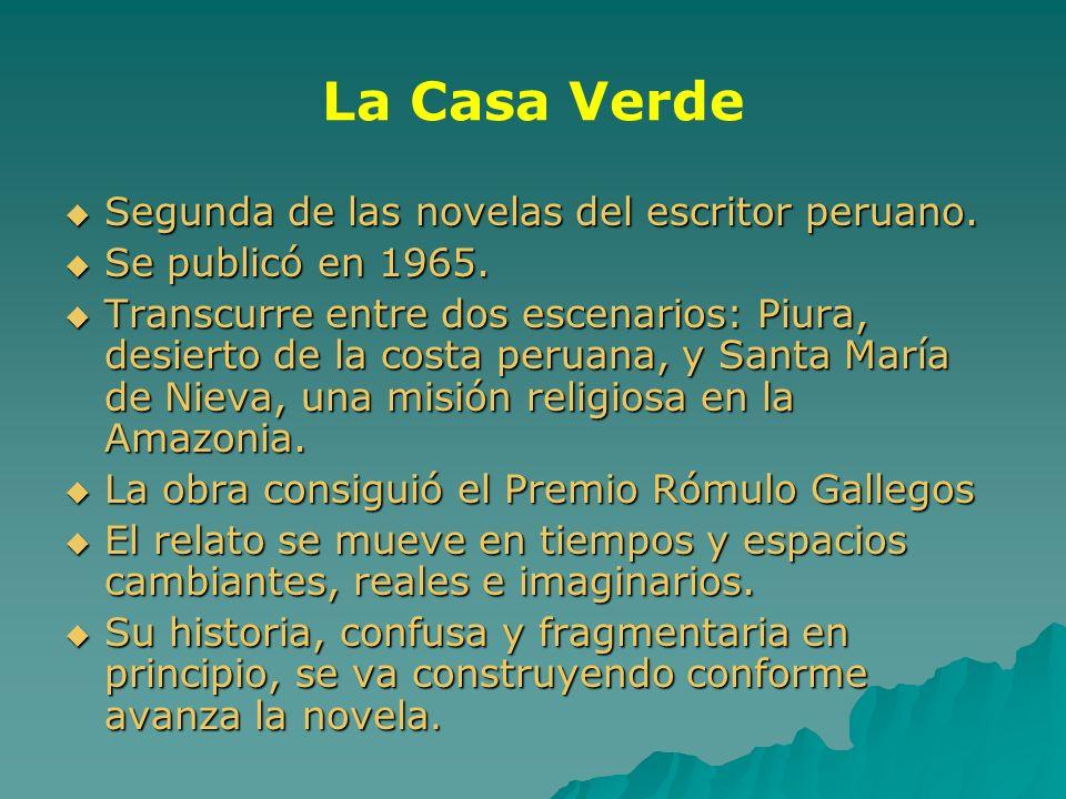 La Casa Verde Segunda de las novelas del escritor peruano.