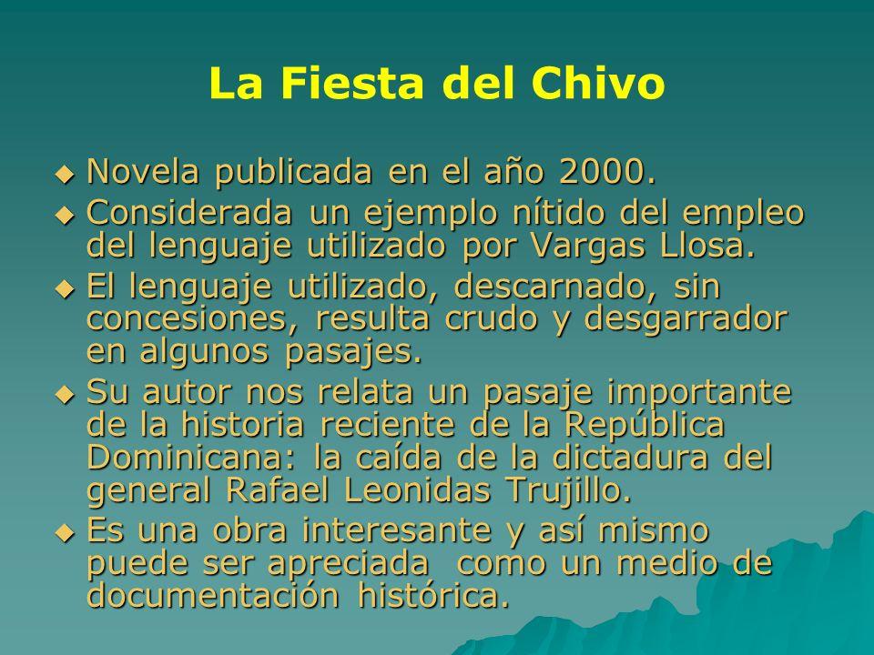La Fiesta del Chivo Novela publicada en el año 2000.