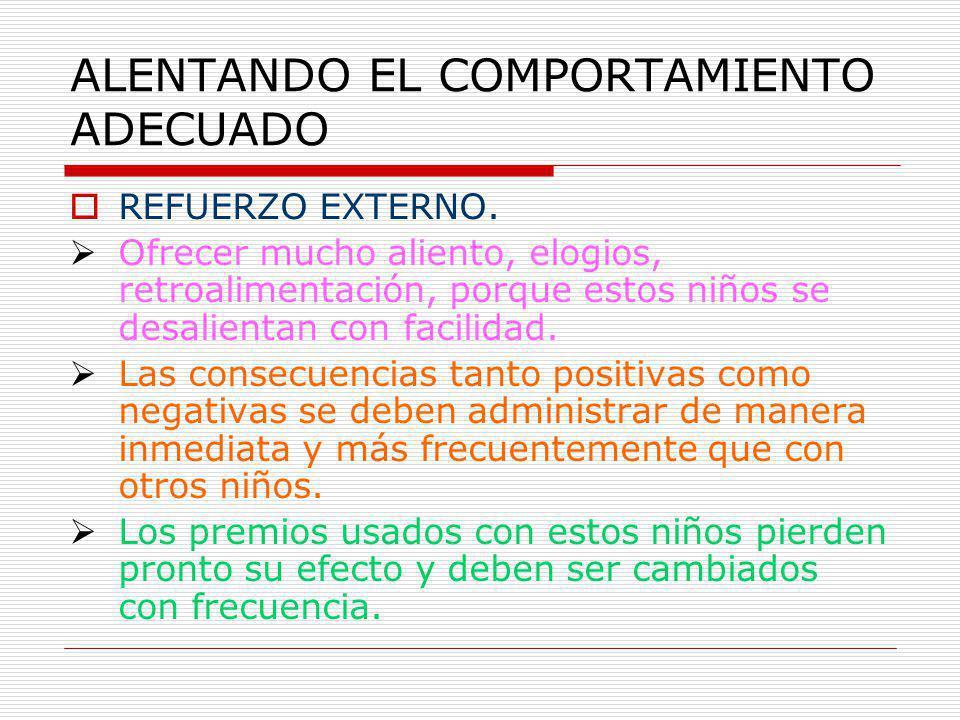 ALENTANDO EL COMPORTAMIENTO ADECUADO