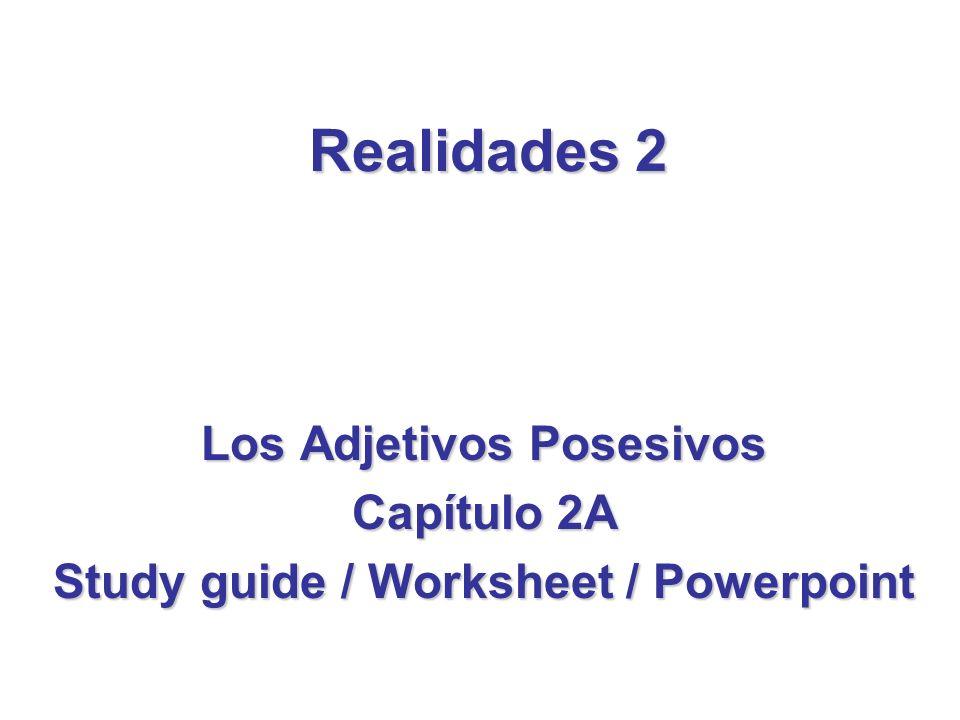 Los Adjetivos Posesivos Study guide / Worksheet / Powerpoint