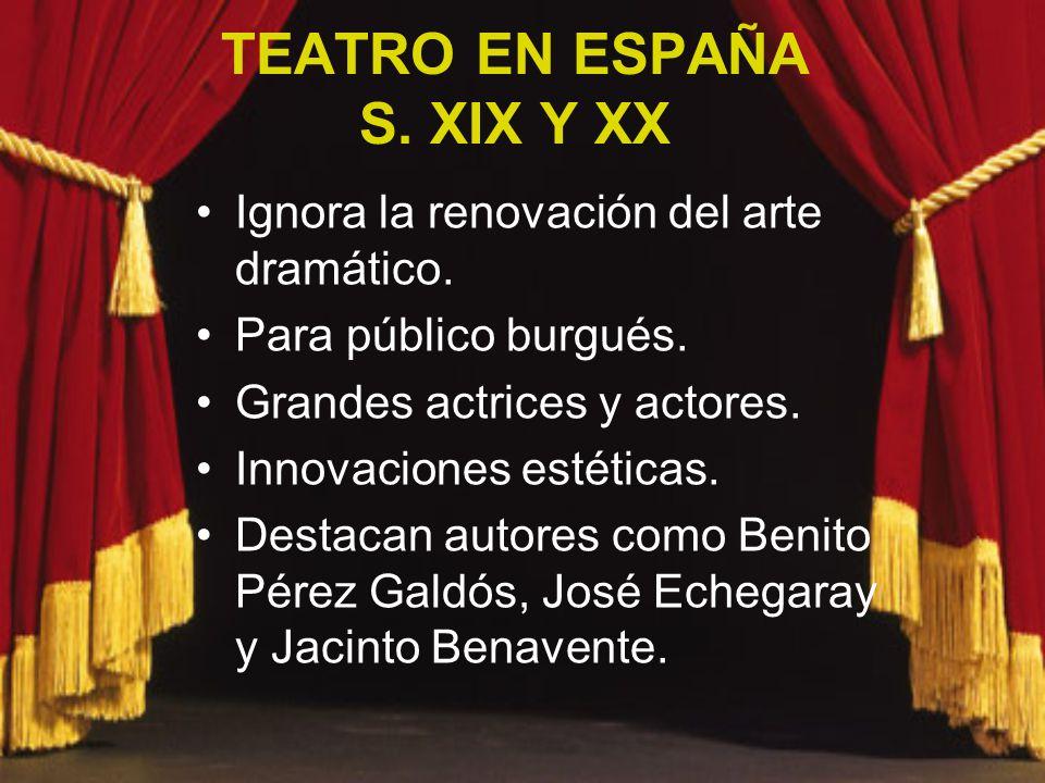 TEATRO EN ESPAÑA S. XIX Y XX