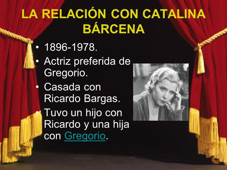 LA RELACIÓN CON CATALINA BÁRCENA