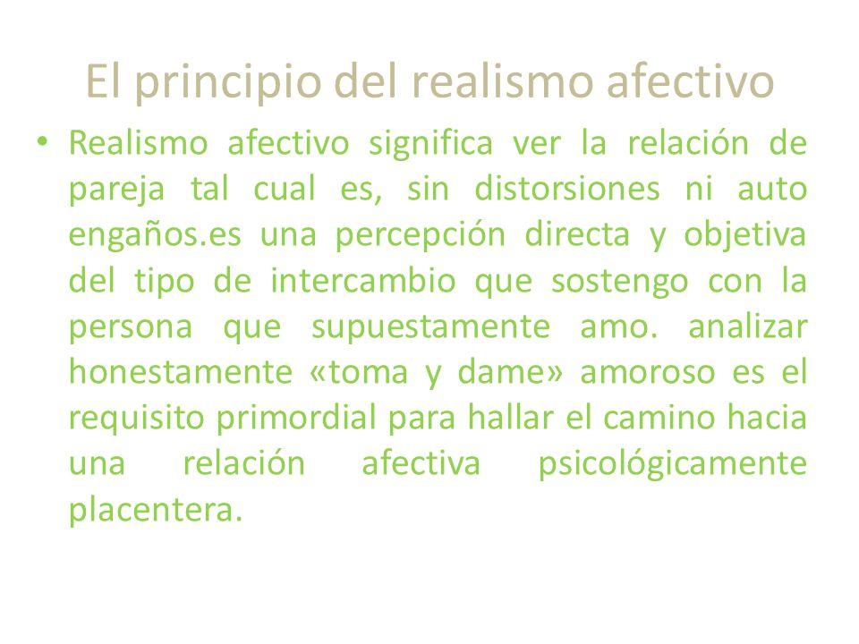 El principio del realismo afectivo