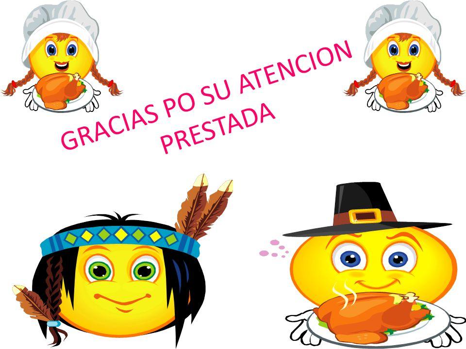 GRACIAS PO SU ATENCION PRESTADA