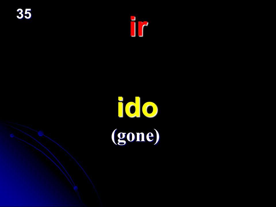 35 ir ido (gone)