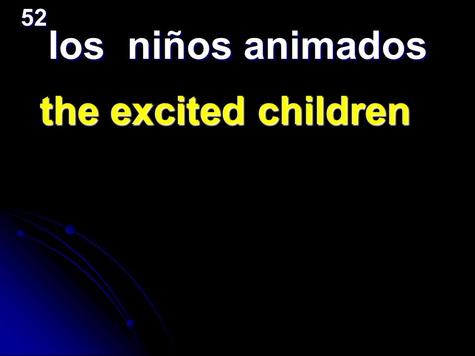 52 los niños animados the excited children