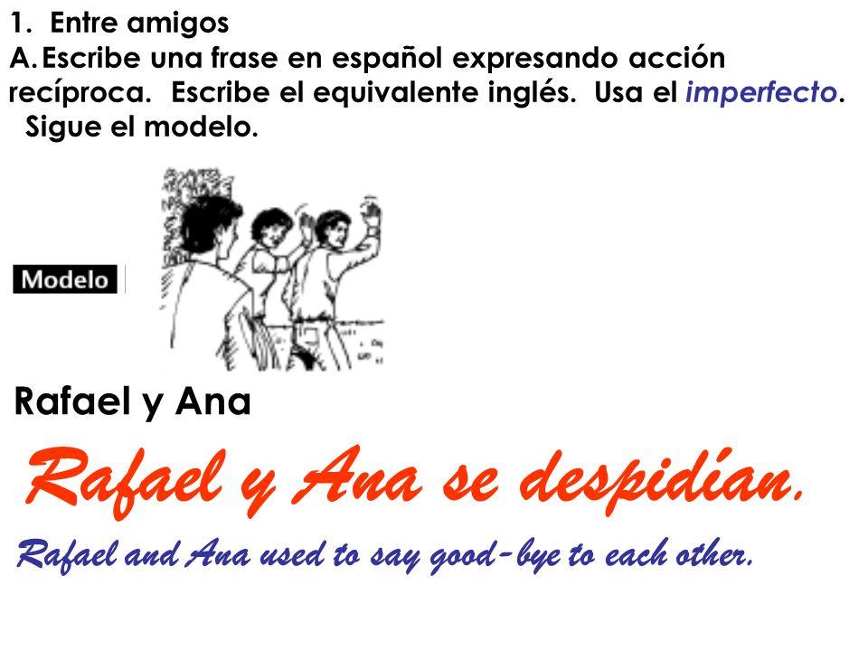 Escribe una frase en español expresando acción