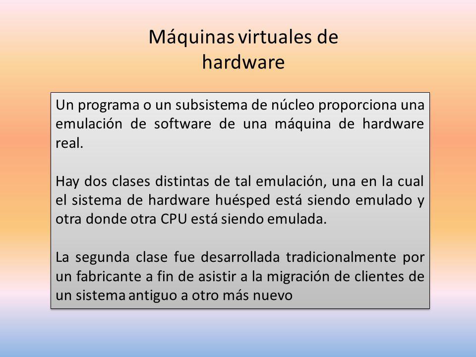Máquinas virtuales de hardware
