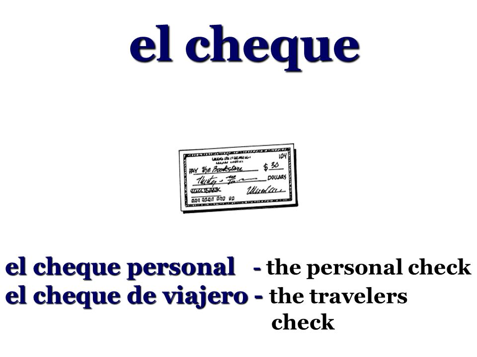 el cheque el cheque personal - the personal check