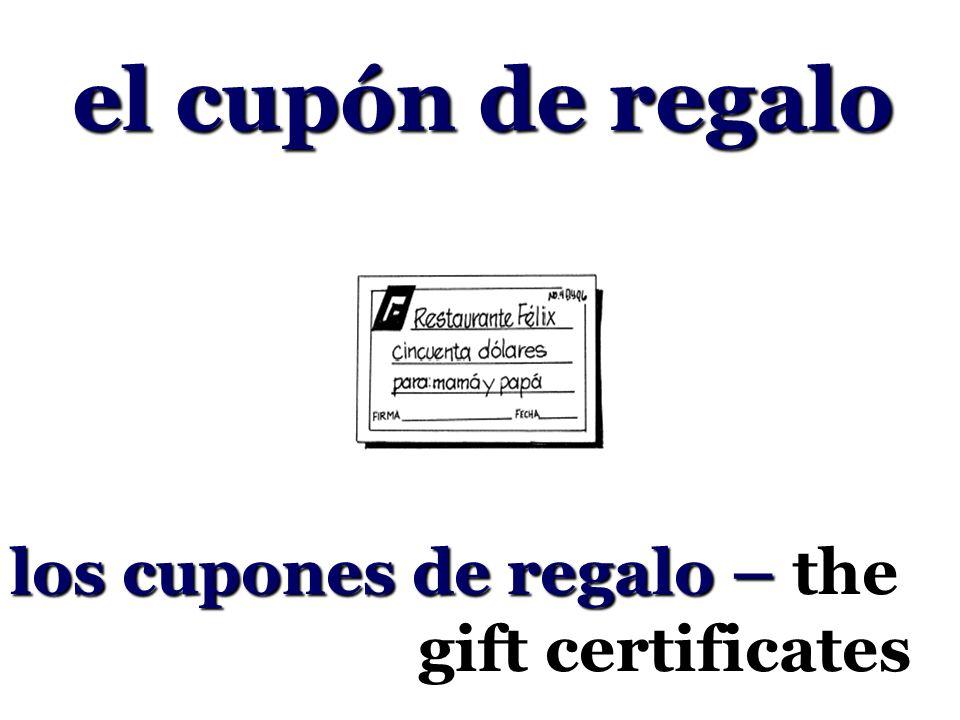 el cupón de regalo los cupones de regalo – the gift certificates