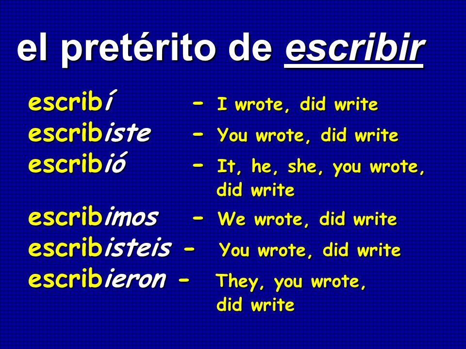 el pretérito de escribir