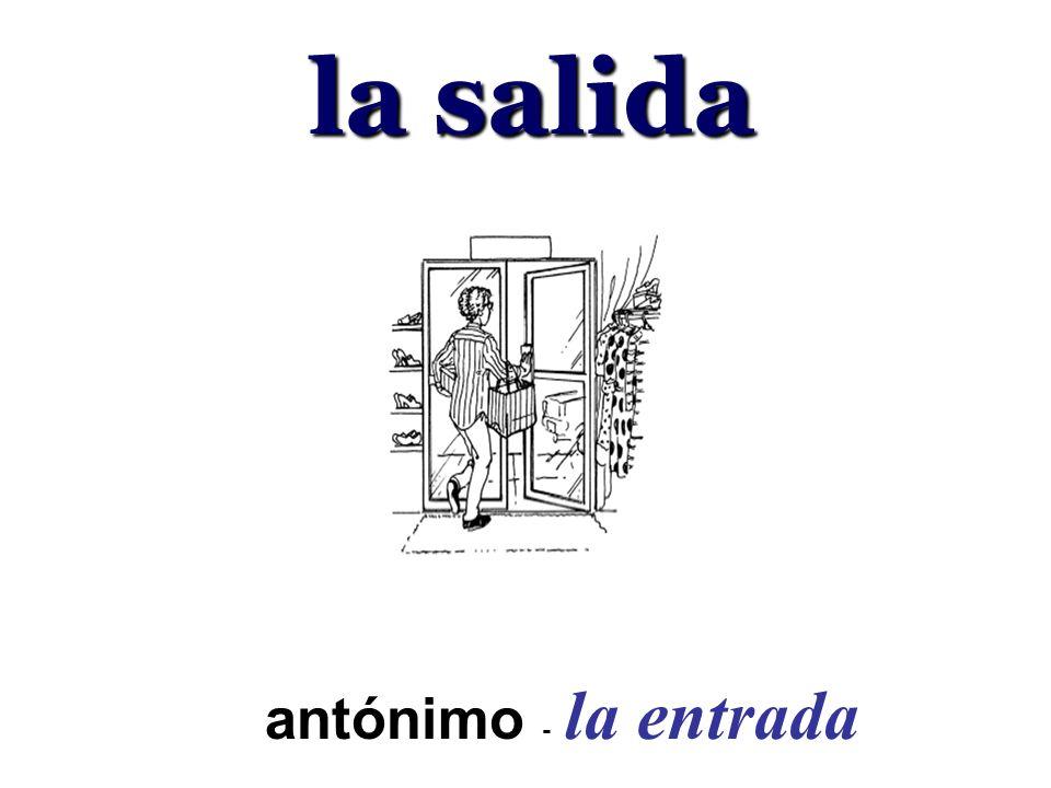 la salida antónimo - la entrada