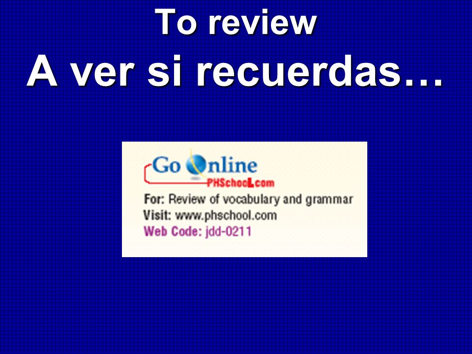 To review A ver si recuerdas…