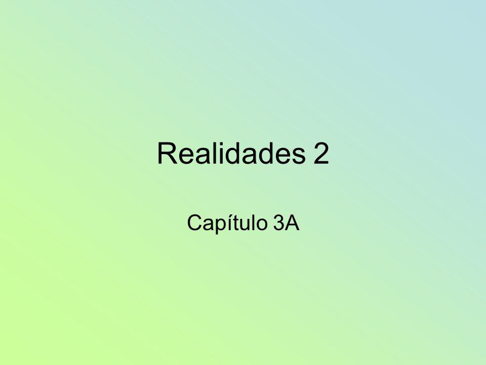 Realidades 2 Capítulo 3A