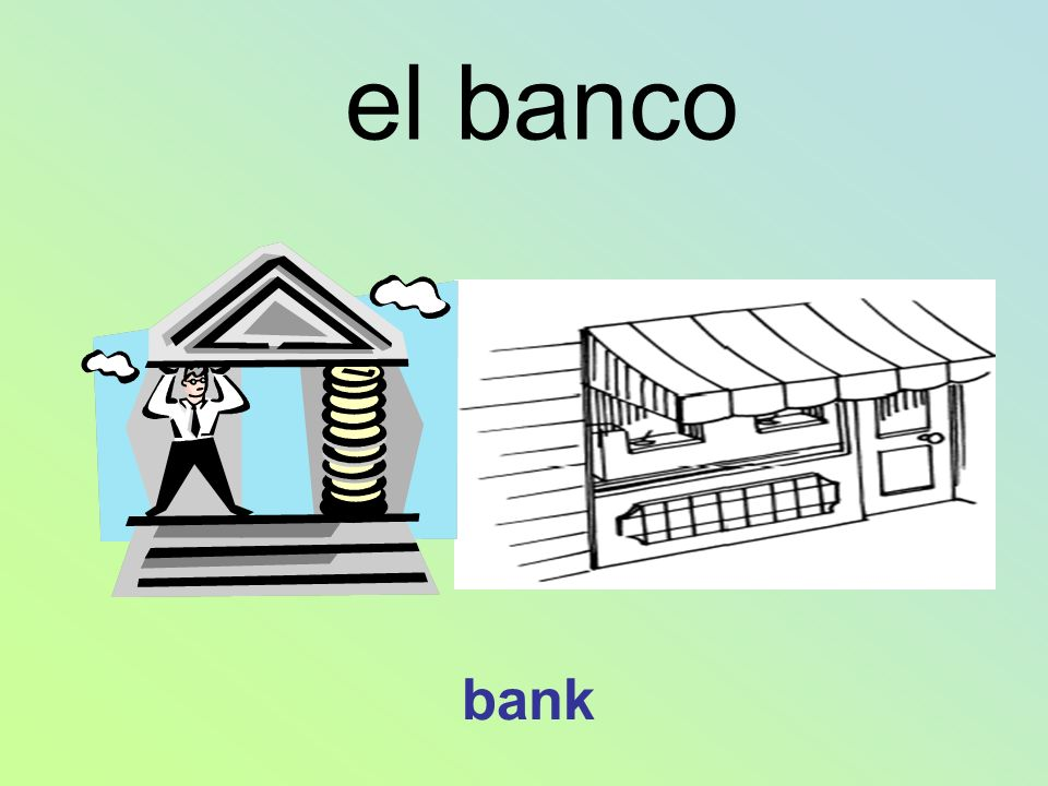 el banco bank