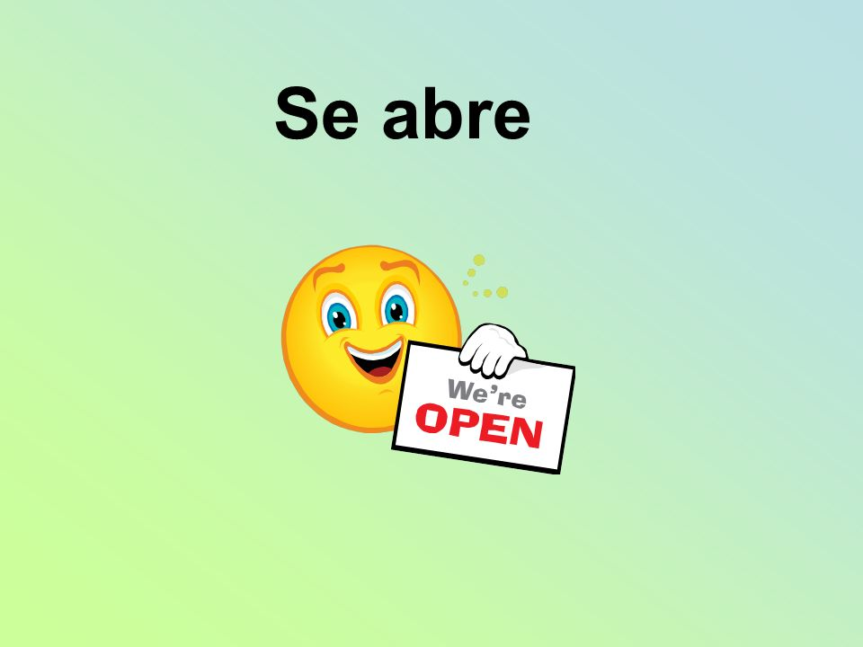 Se abre