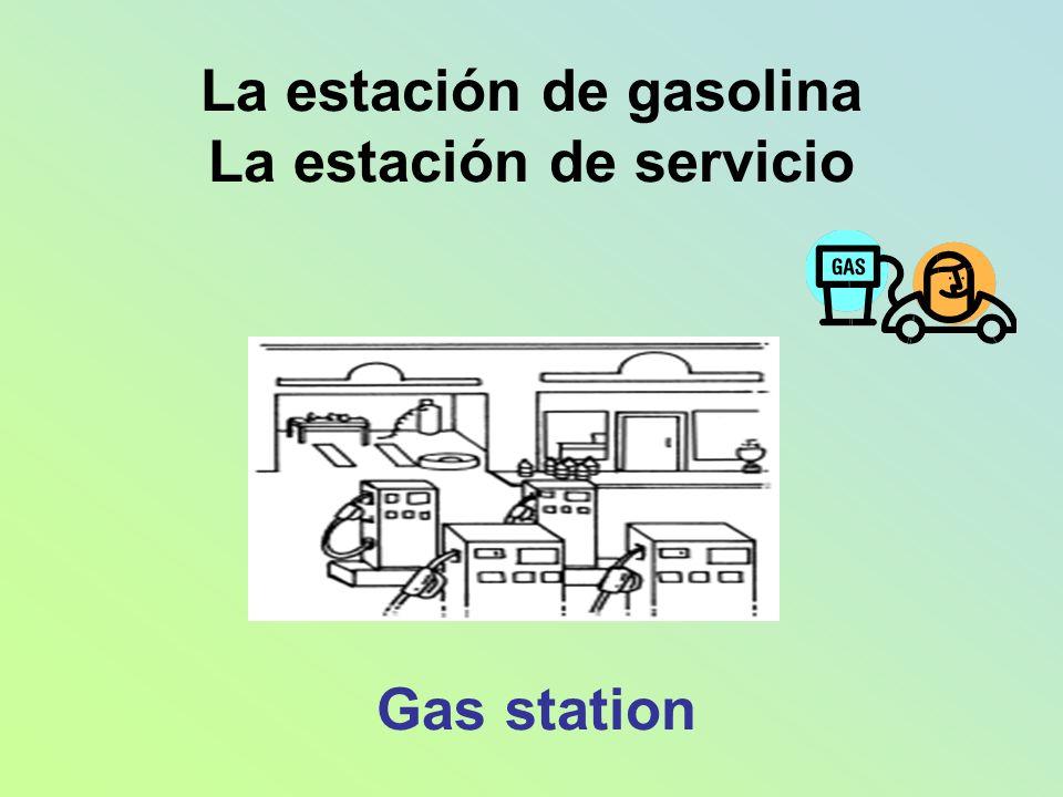 La estación de gasolina La estación de servicio