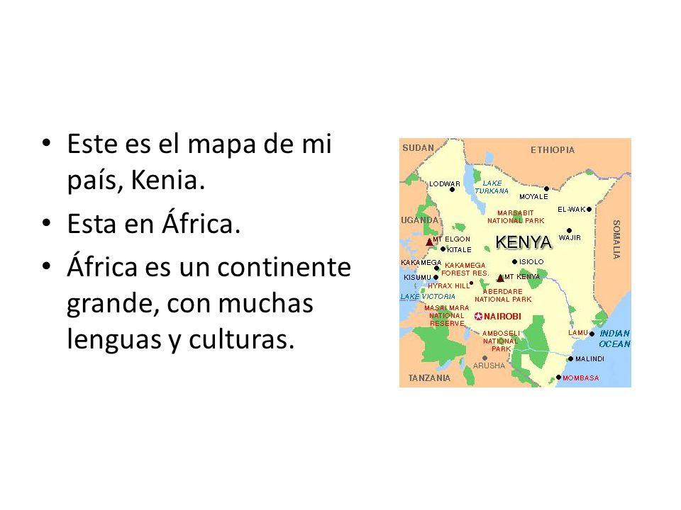 Este es el mapa de mi país, Kenia.