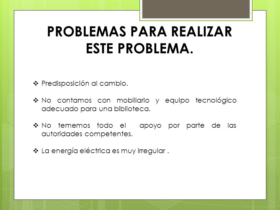 PROBLEMAS PARA REALIZAR ESTE PROBLEMA.