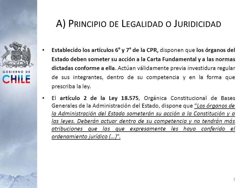 A) Principio de Legalidad o Juridicidad