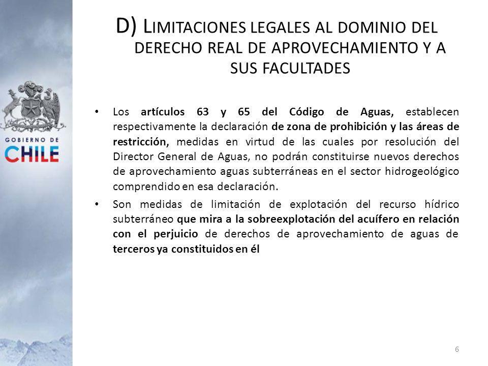 D) Limitaciones legales al dominio del derecho real de aprovechamiento y a sus facultades