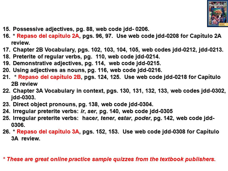 Possessive adjectives, pg. 88, web code jdd- 0206.