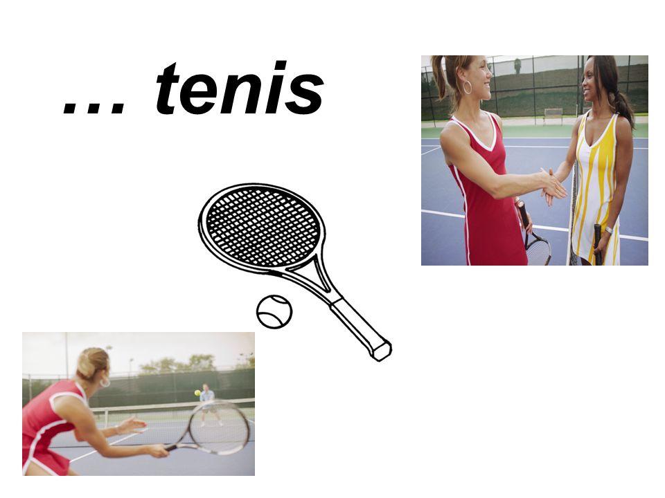 … tenis