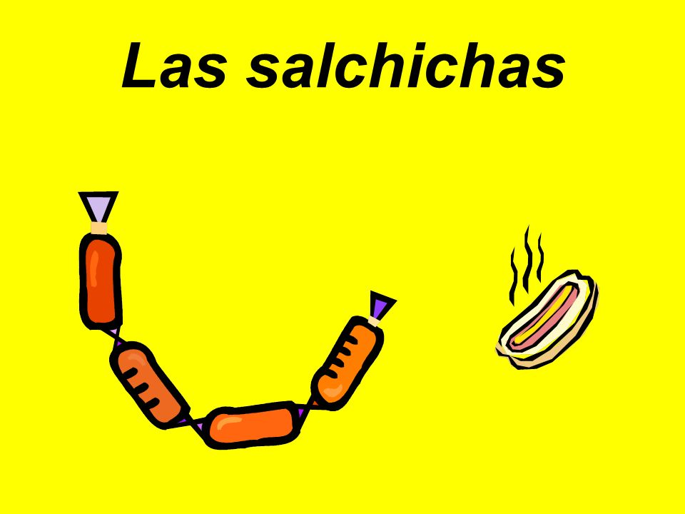 Las salchichas