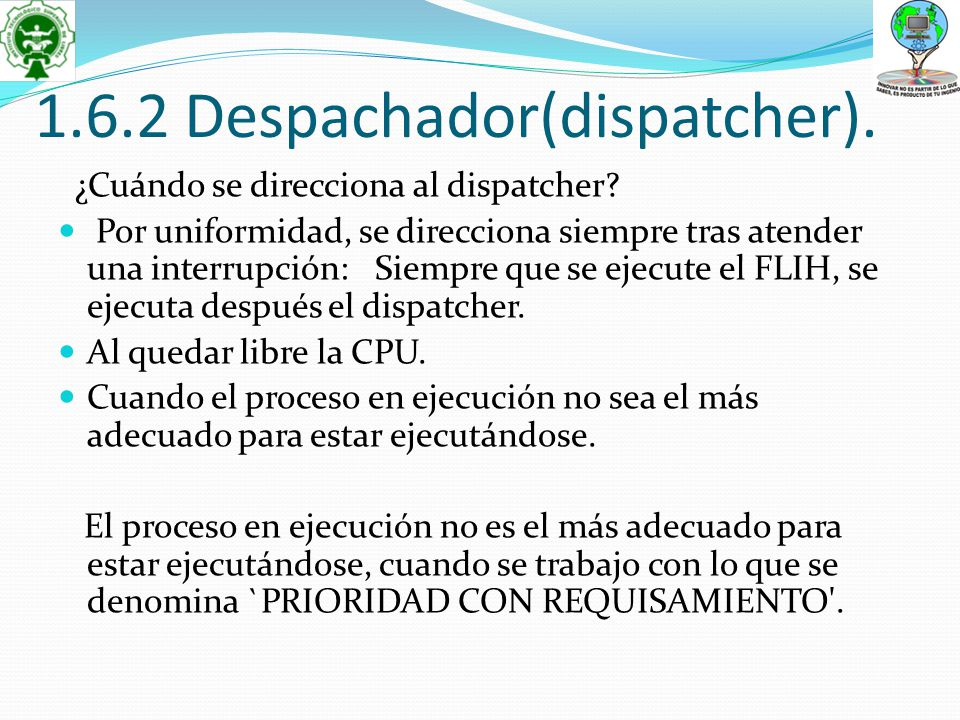 1.6.2 Despachador(dispatcher).