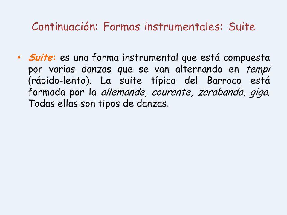 Continuación: Formas instrumentales: Suite