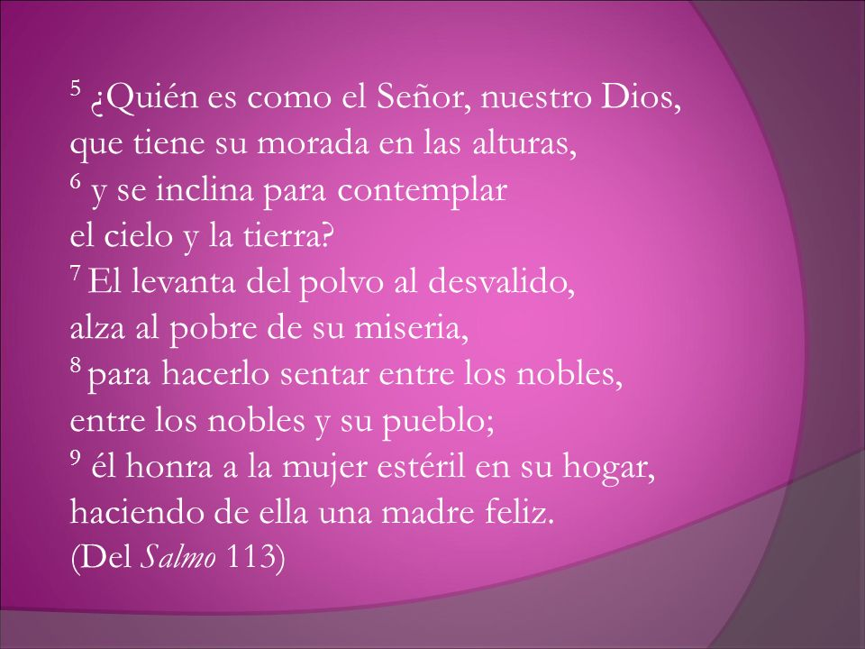 5 ¿Quién es como el Señor, nuestro Dios,