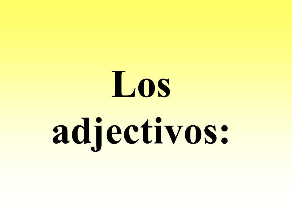 Los adjectivos: