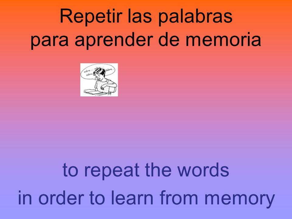 Repetir las palabras para aprender de memoria