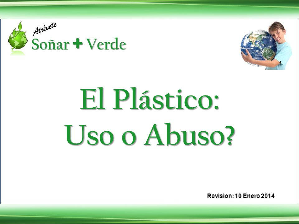 El Plástico: Uso o Abuso