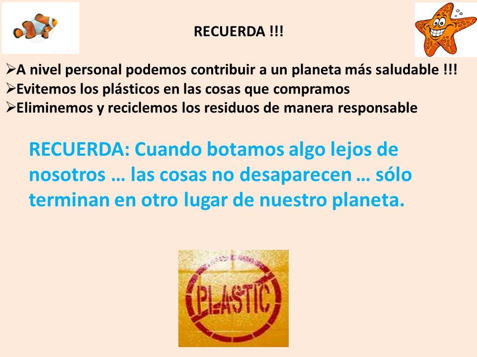 RECUERDA !!! A nivel personal podemos contribuir a un planeta más saludable !!! Evitemos los plásticos en las cosas que compramos.