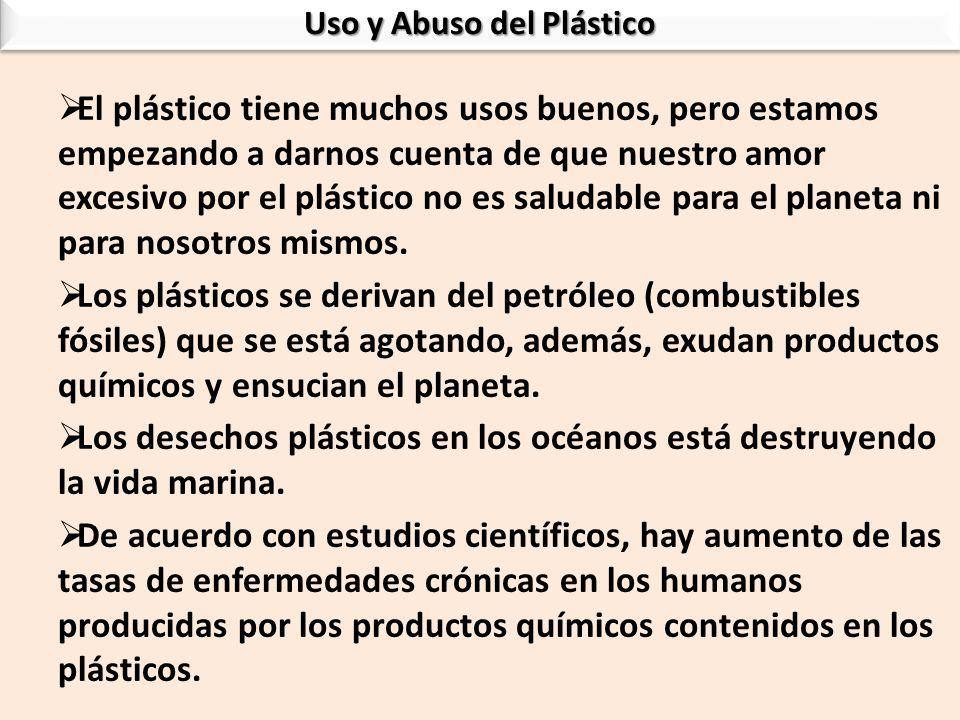 Uso y Abuso del Plástico