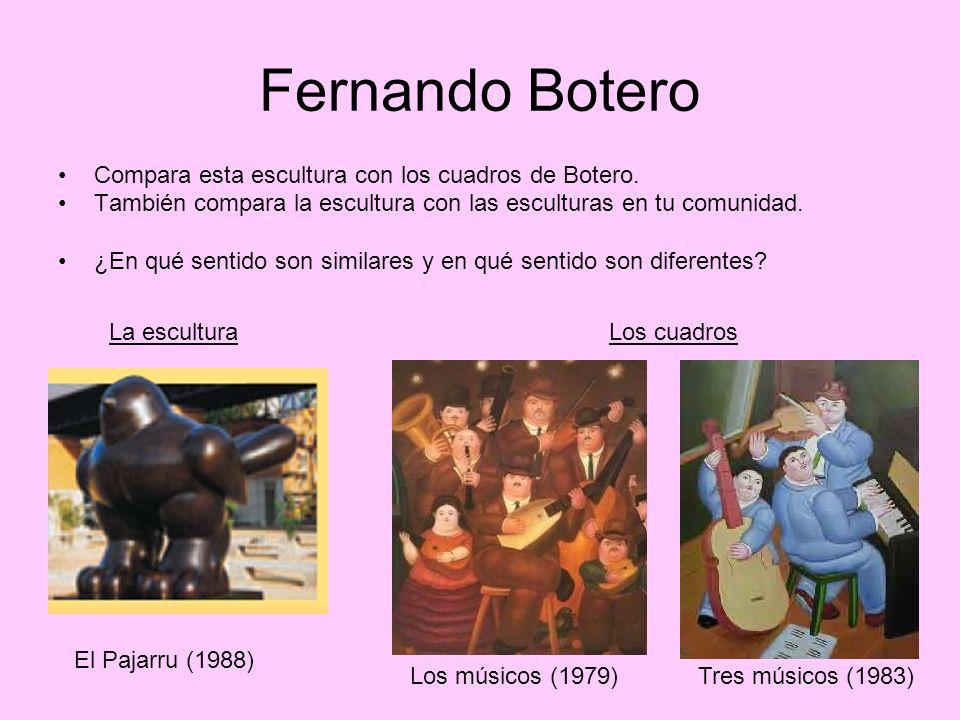 Fernando Botero Compara esta escultura con los cuadros de Botero.